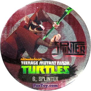 PaxToy.com  Фишка / POG / CAP / Tazo 06_SPLINTER из Chipicao: Teenage Mutant Ninja Turtles