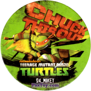 PaxToy.com  Фишка / POG / CAP / Tazo 24_MIKEY из Chipicao: Teenage Mutant Ninja Turtles