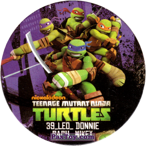 PaxToy.com  Фишка / POG / CAP / Tazo 39_LEO_DONNIE_RAPH_MIKEY из Chipicao: Teenage Mutant Ninja Turtles