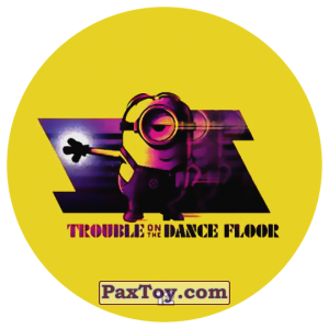 PaxToy.com - 12 TROUBLE ON THE DANCE FLOOR из Chipicao: Despicable Me 3