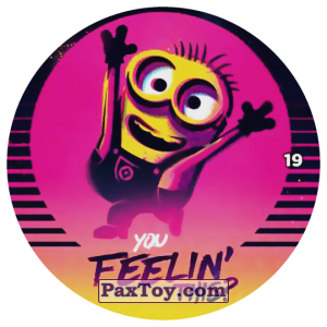 PaxToy.com - 19 YOU FEELIN THIS из Chipicao: Despicable Me 3
