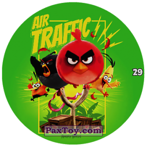 PaxToy.com - 29 AIR TRAFFIC из Chipicao: Angry Birds 2017