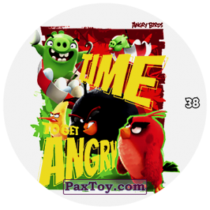 PaxToy.com - 38 TIME TO GET ANGRY из Chipicao: Angry Birds 2017