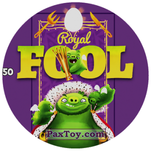 PaxToy.com - 50 Royal FOOL из Chipicao: Angry Birds 2017