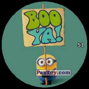 PaxToy.com  Фишка / POG / CAP / Tazo 51 BOO YA! из Chipicao: Minions