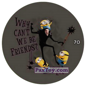 PaxToy.com  Фишка / POG / CAP / Tazo 70 WHY CANT WE BE FRIENDS из Chipicao: Minions