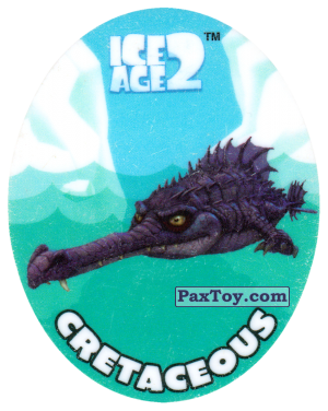 PaxToy.com - 04 CRETACEOUS из Cheetos: Ice Age 2