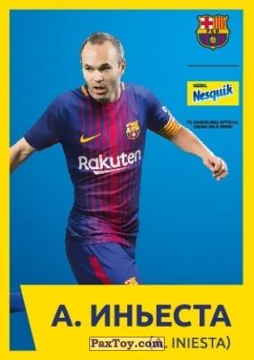 PaxToy.com - 1 А. ИНЬЕСТА (A. INIESTA) из Nesquik: Карточки с игроками ФК «Барселона»