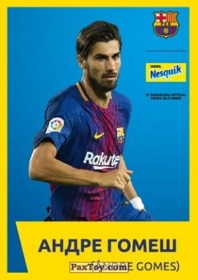 PaxToy.com - 3 АНДРЕ ГОМЕШ (ANDRE GOMES) из Nesquik: Карточки с игроками ФК «Барселона»