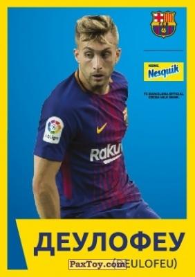 PaxToy.com - 7 ДЕУЛОФЕУ (DEULOFEU) из Nesquik: Карточки с игроками ФК «Барселона»