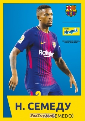 PaxToy.com - 13 Н. СЕМЕДУ (N. SEMEDO) из Nesquik: Карточки с игроками ФК «Барселона»