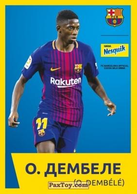 PaxToy.com - 14 О. ДЕМБЕЛЕ (O. DEMBELE) из Nesquik: Карточки с игроками ФК «Барселона»
