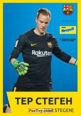 PaxToy.com - 21 ТЕР СТЕГЕН (TER STEGEN) из Nesquik: Карточки с игроками ФК «Барселона»