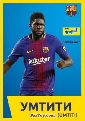 PaxToy.com - 22 УМТИТИ (UMTITI) из Nesquik: Карточки с игроками ФК «Барселона»