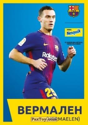 PaxToy.com - 5 ВЕРМАЛЕН (VERMAELEN) из Nesquik: Карточки с игроками ФК «Барселона»