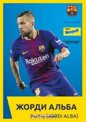 PaxToy.com - 9 ЖОРДИ АЛЬБА (JORDI ALBA) из Nesquik: Карточки с игроками ФК «Барселона»