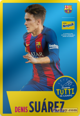 PaxToy.com - 05 Denis Suárez из Panini: Nesquik Cards F.C. Barcelona (Italy)