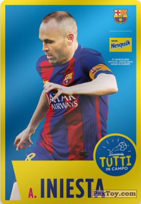 PaxToy.com - 07 A. Iniesta из Nesquik: Cards F.C. Barcelona (Italy)