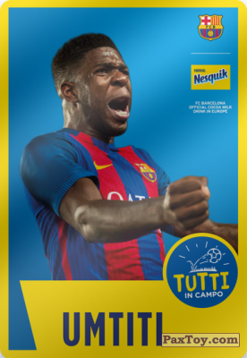 PaxToy.com - 20 Umtiti из Nesquik: Cards F.C. Barcelona (Italy)