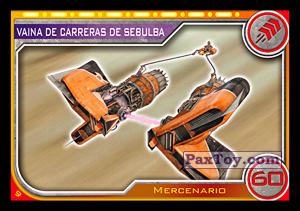 PaxToy.com - 009 Vaina De Carreras De Sebulba из Topps: Star Wars El Camino De Los Jedi from Carrefour