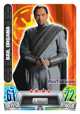 PaxToy.com - 011 Bail Organa из Topps: Star Wars Force Attax Heroes y Villanos from Continente