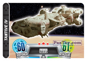 PaxToy.com  Карточка / Card 046 Tantive Iv из Carrefour: Star Wars Heroes y Villanos Force Attax