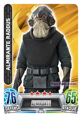PaxToy.com - 104 Almirante Raddus из Topps: Star Wars Heroes y Villanos (Force Attax) from Carrefour