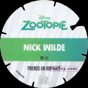PaxToy.com - Фишка / POG / CAP / Tazo 51 Nick Wilde (Zootopie) (Сторна-back) из Mega Image: Super Flizz 2