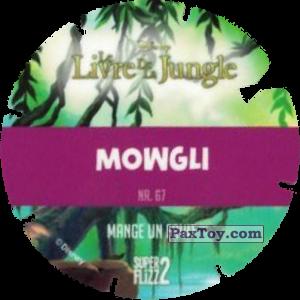 PaxToy.com - Фишка / POG / CAP / Tazo 67 Mowgli (Le Livre de la Jungle) (Сторна-back) из Mega Image: Super Flizz 2