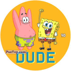 PaxToy.com  Фишка / POG / CAP / Tazo 090 DUDE из Chipicao: Sponge Bob