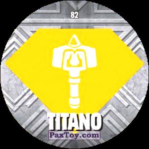PaxToy.com  Карточка / Card, Фишка / POG / CAP / Tazo 82 TITANO из Chipicao: GORMITI