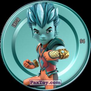PaxToy.com  Карточка / Card, Фишка / POG / CAP / Tazo 94 IKOR (Metallic Cap) из Chipicao: GORMITI